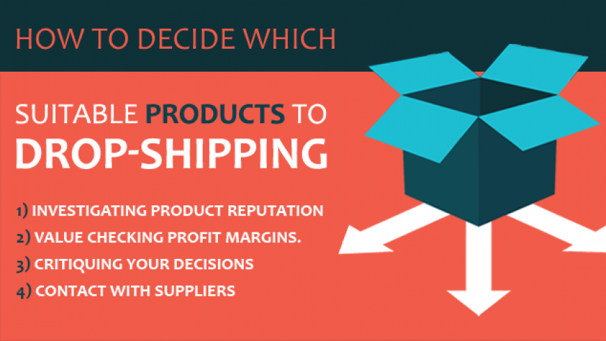 How to Decide Which Suitable Products to Drop-ship